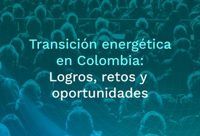 Transición energética en Colombia