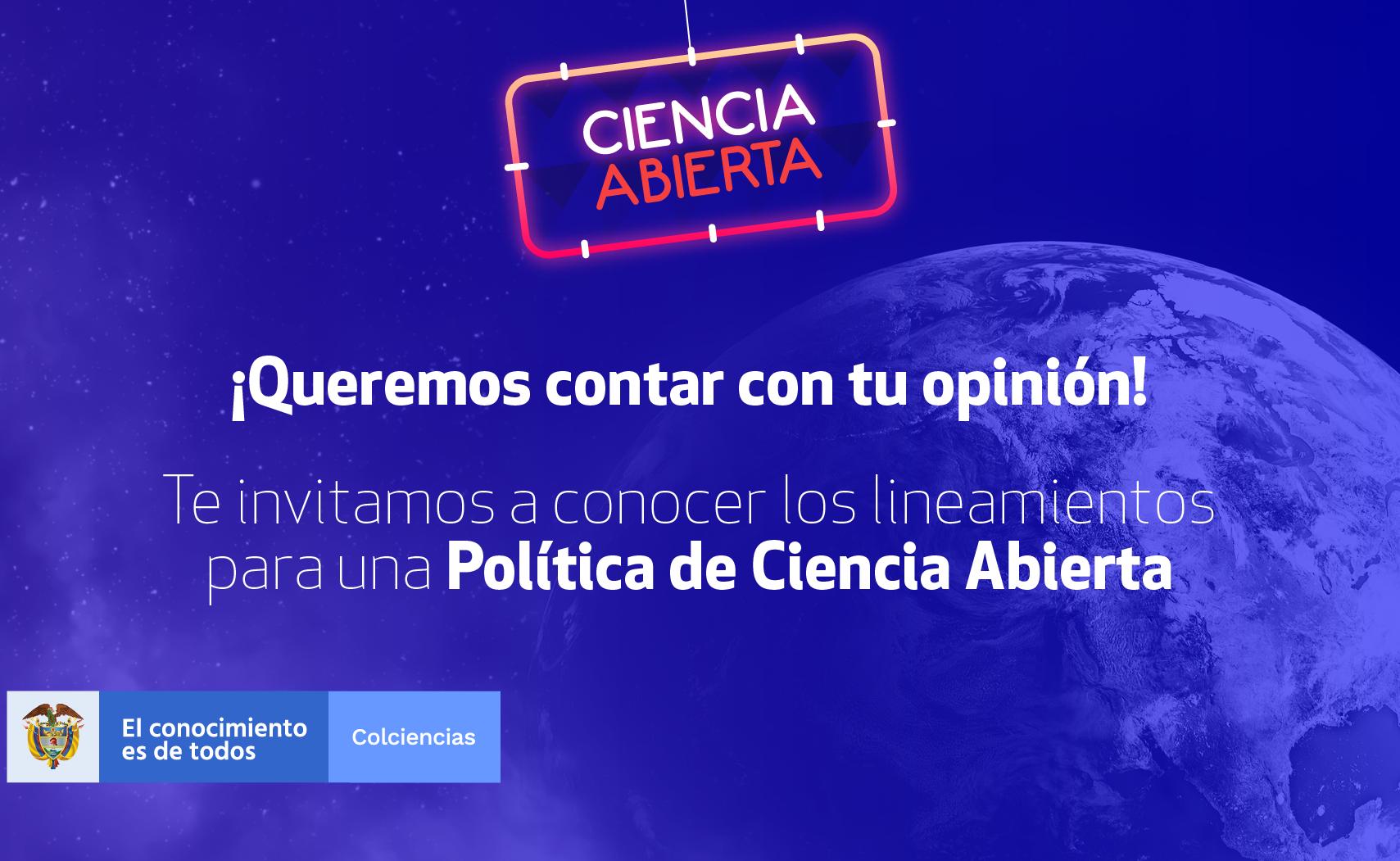 Participa en política de ciencia abierta