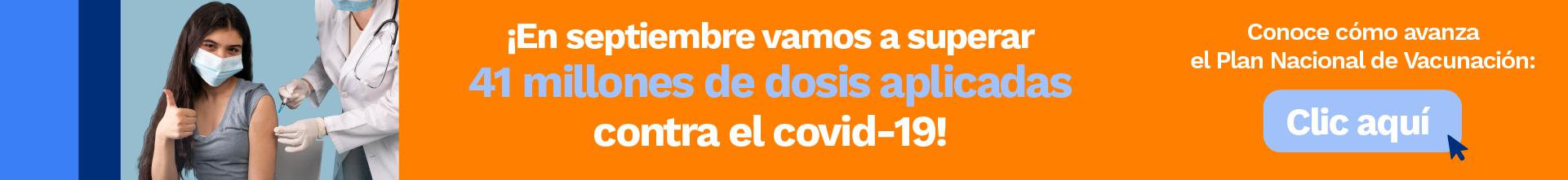 En septiembre vamos a superar 41 millones de dosis aplicada contra el covid-19