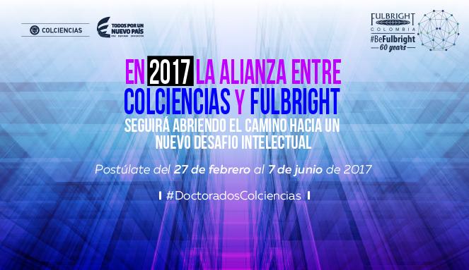 COLCIENCIAS y Fulbright Colombia otorgan 40 créditos condonables para doctorado