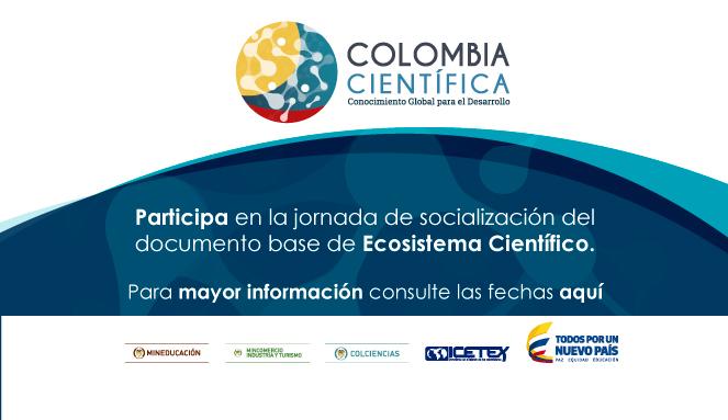 Participa en la socialización del isntrumento Ecosistema Científico