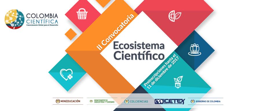 Segunda Convocatoria Ecosistema Científico
