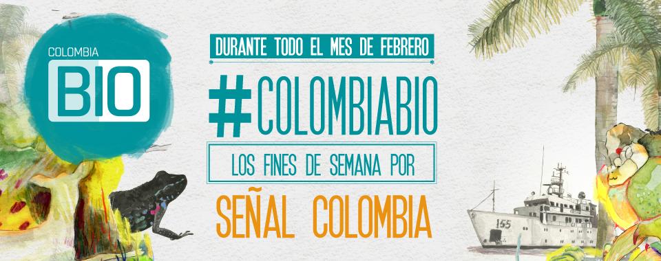 Serie documental Colombia Bio en Señal Colombia