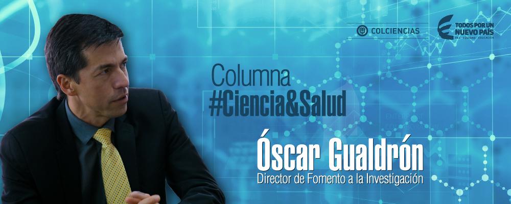 Editorial Óscar Gualdrón, semana ciencia y salud