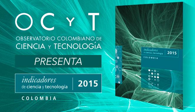 El Observatorio Colombiano de Ciencia y Tecnología presenta un diagnóstico del estado de la CTI en el país