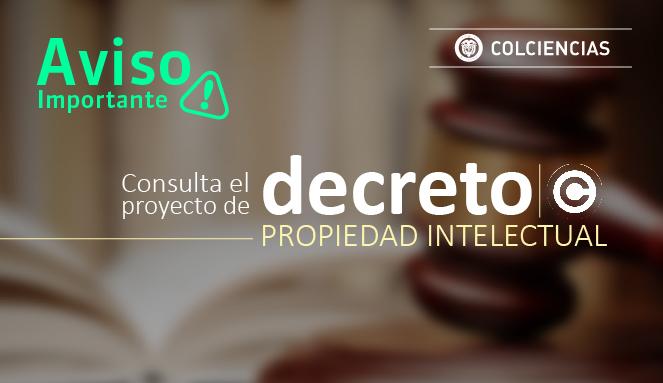 Consulta el proyecto de Decreto de Propiedad Intelectual
