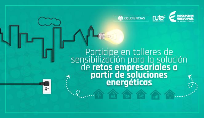 Socialización retos empresariales soluciones energéticas