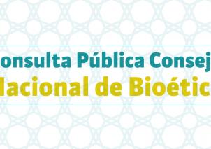 Consulta Pública Consejo Nacional de Bioética