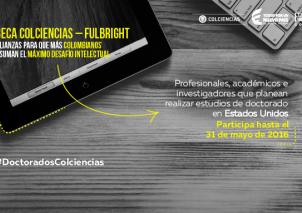 COLCIENCIAS y Fulbright Colombia otorgan 20 becas de doctorado a profesionales, académicos e investigadores