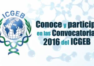 El ICGEB, por medio del Programa Nacional de Biotecnología de COLCIENCIAS, invita a todos los interesados a presentar solicitudes de financiación.