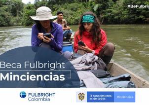 Convocatoria Fulbright Minciencias