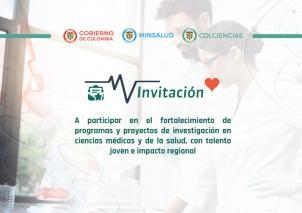 Invitación para la conformación de un banco de propuestas elegibles, para el fortalecimiento de programas y proyectos de investigación en ciencias médicas y de la salud
