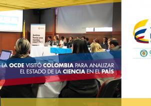 Colombia recibió a la OCDE para evaluar el estado de la ciencia en el país