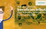 Nueva política de beneficios tributarios que promueve la inversión privada