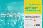 Inician los encuentros regionales de Centros de Ciencia