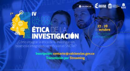 IV Diálogo Nacional en Ética de la investigación