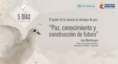 Paz, conocimiento y construcción de futuro