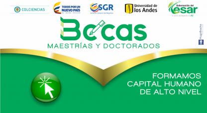 Participa en la convocatoria de Formación de Alto Nivel - Cesar 2016