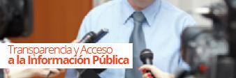 Trasparencia y Acceso a la Información Pública